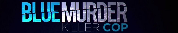 Blue Murder: Killer Cop
