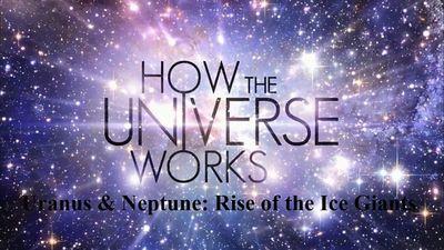 Uranus & Neptune: Rise of the Ice Giants