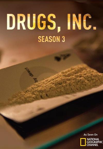 Drugs, Inc. - Season 3