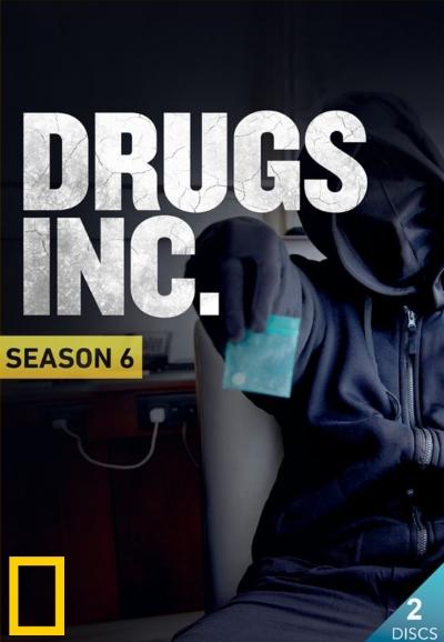 Drugs, Inc. - Season 6