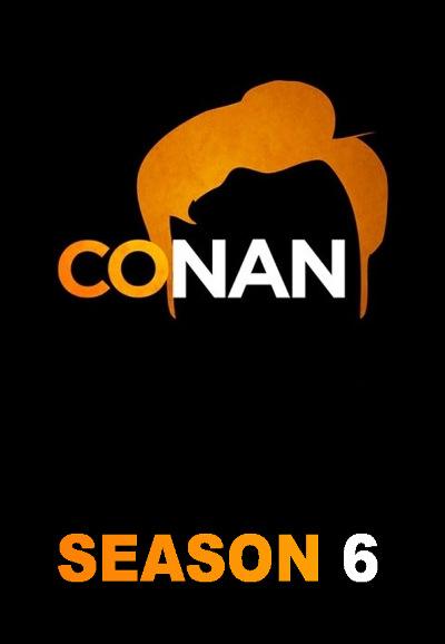 Conan (2010) - Season 6