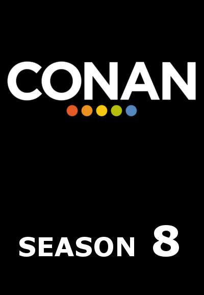 Conan (2010) - Season 8