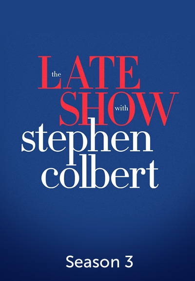 The Late Show with Stephen Colbert - Season 3